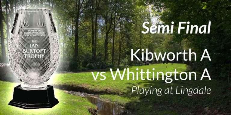 Kibworth Vs Whittington Semi Final