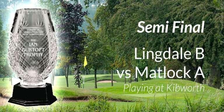 Lingdale Vs Matlock Semi Final