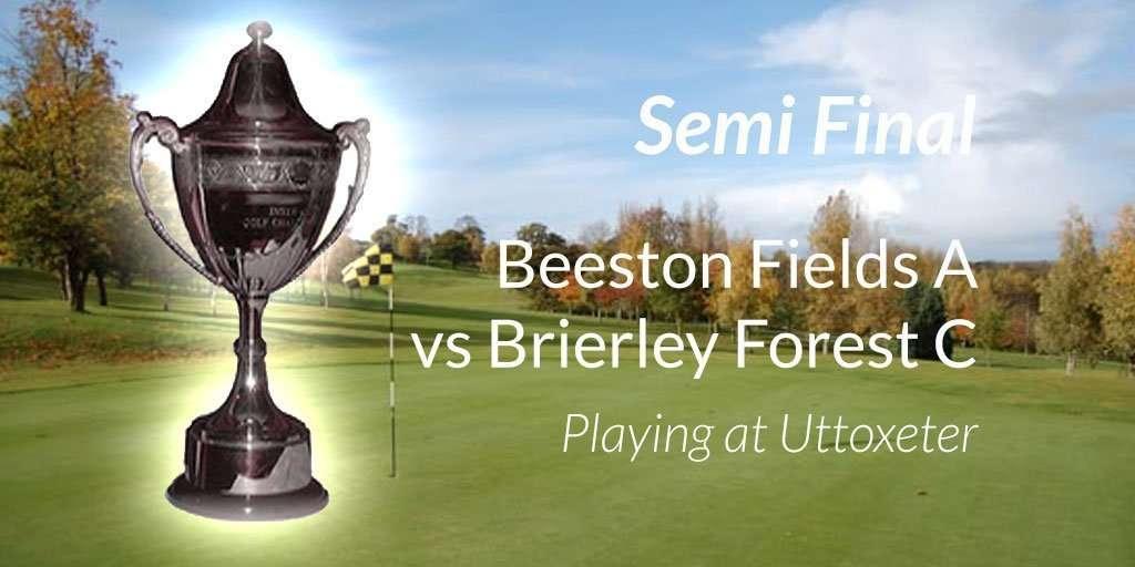 Beeston Vs Brierley Trophy Semi Final