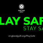 Play Safe – England Golf Update